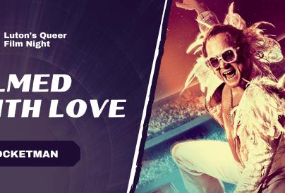 FILMED WITH LOVE ROCKETMAN IMAGE